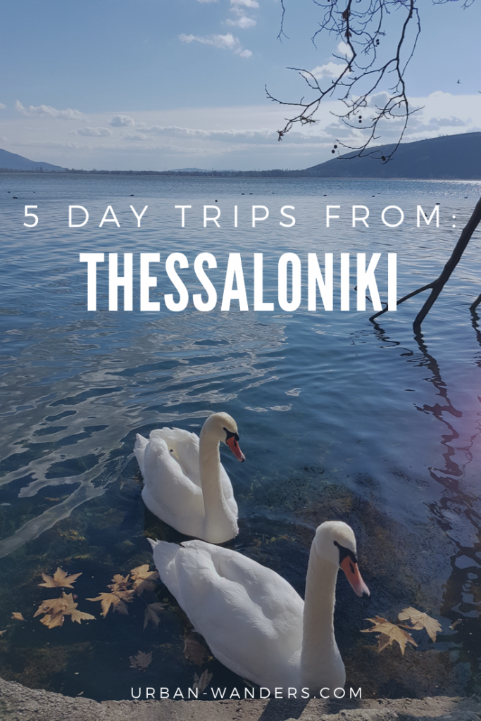 5 day Trips from Thessaloniki, Greece