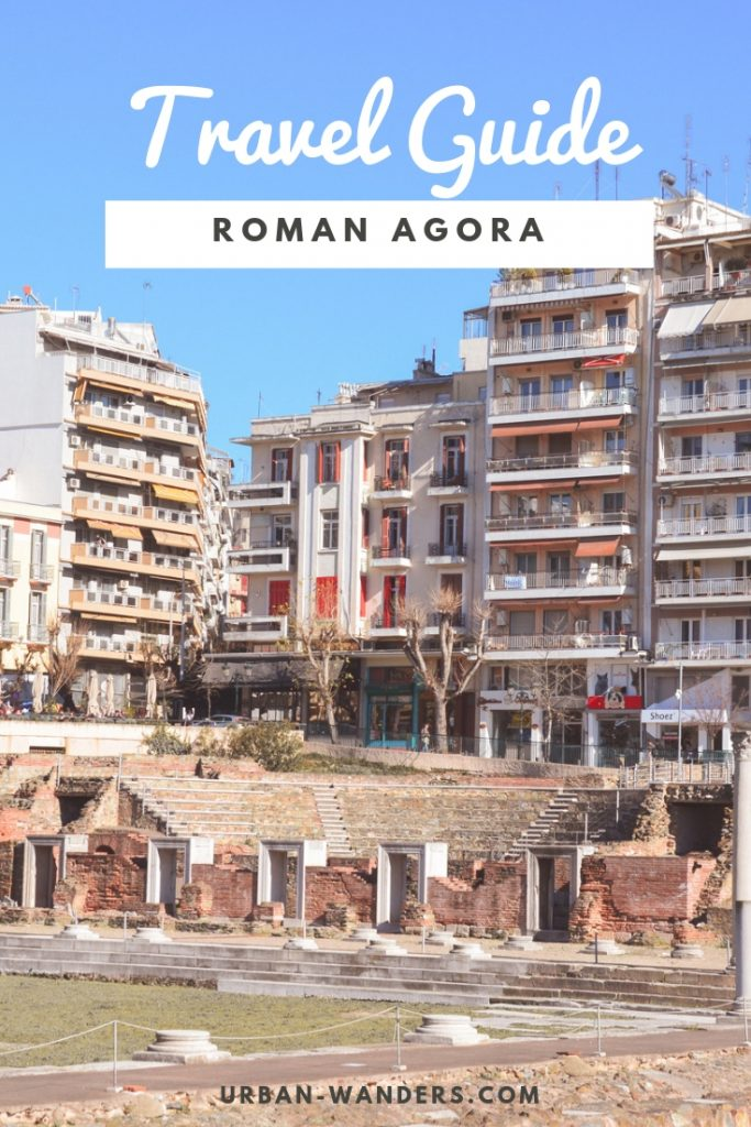 Roman Agora in Thessaloniki Travel guide