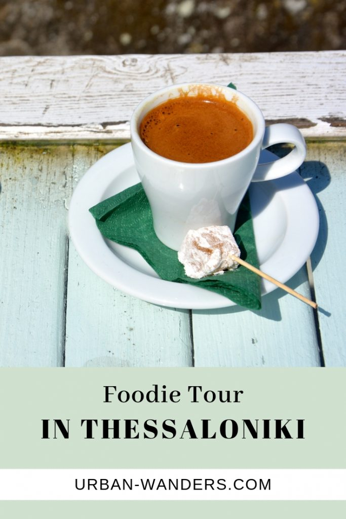 FOODIE TOUR THESSALONIKI