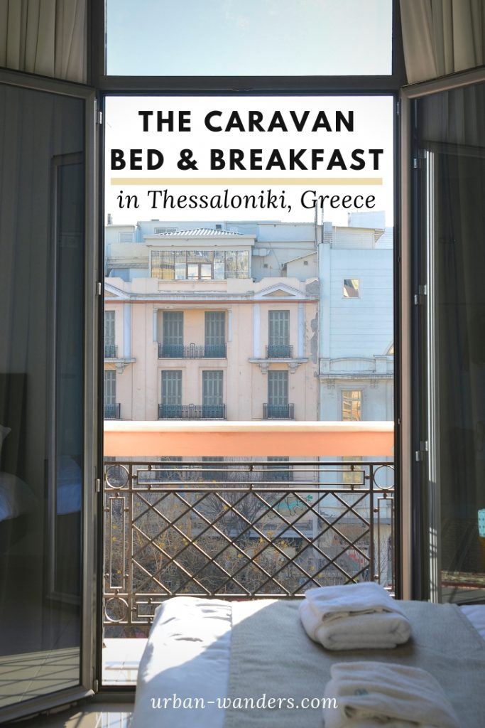 The Caravan B&B in Thessaloniki