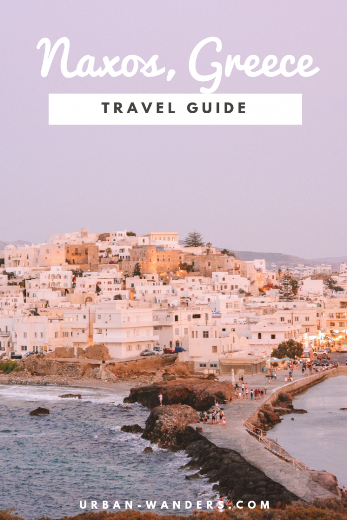 Complete Travel Guide to Naxos, Greece