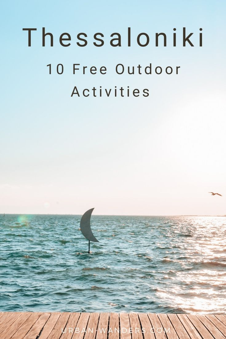 10 Free Outdoor Activities in Thessaloniki