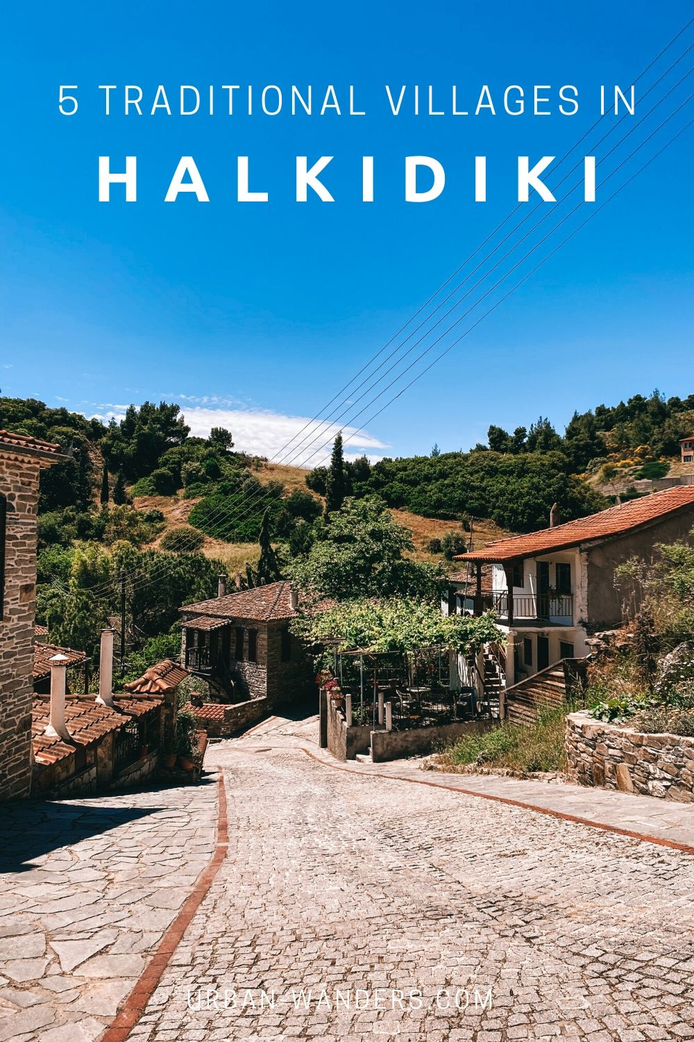 5 Traditional Villages in Halkidiki
